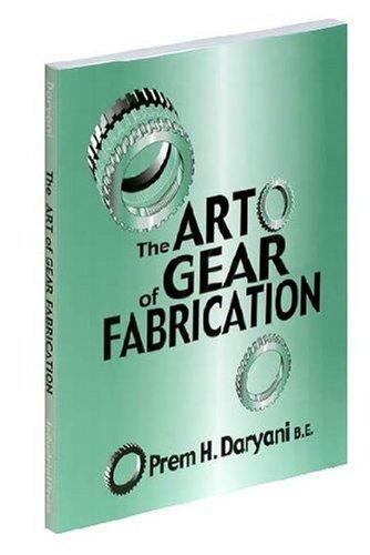 9780831131425: The Art of Gear Fabrication