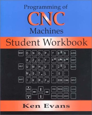 9780831131623: Programming of Computer Numerically Controlled Machines: Student Workbook