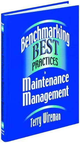 9780831131685: Benchmarking Best Practices in Maintenance Management