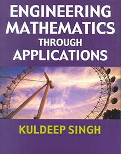 9780831131708: Engineering Mathematics Through Applications