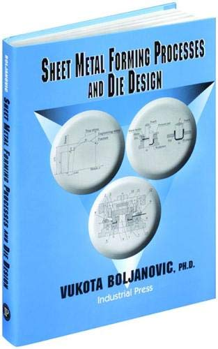 9780831131821: Sheet Metal Forming Processes and Die Design