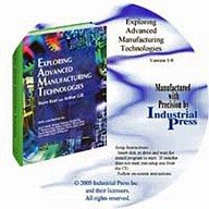 9780831132200: Exploring Advanced Manufacturing Technologies