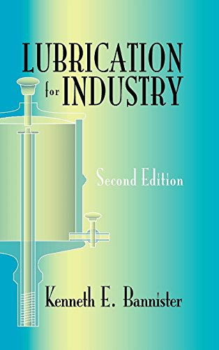 9780831132781: Lubrication for Industry