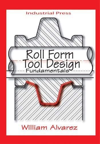9780831132903: Roll Form Tool Design: Fundamentals