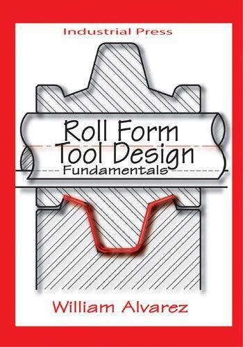 9780831132903: Roll Form Tool Design: Fundamentals