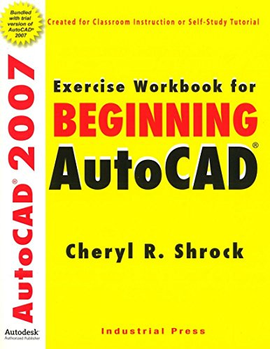 9780831133023: Exercise Workbook for Beginning AutoCAD 2007 (AutoCAD Exercise Workbooks)