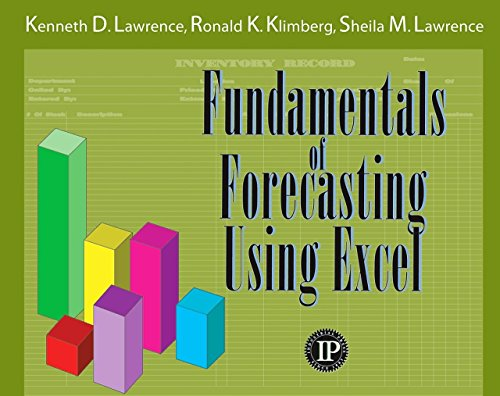 Fundamentals of Forecasting Using Excel: Ronald K. Klimberg;