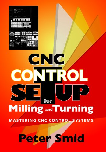 9780831133504: CNC Control Setup for Milling and Turning: Mastering CNC Control Systems