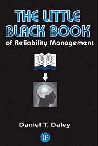 9780831133566: The Little Black Book of Reliability Management