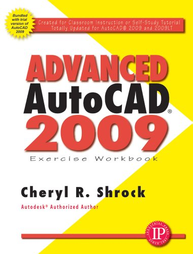 9780831133603: Advanced AutoCAD 2009 Exercise Workbook