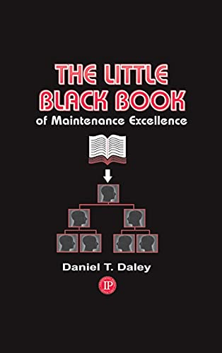 9780831133740: Little Black Book of Maintenance Excellence