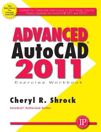 9780831134174: Advanced AutoCAD 2011 Exercise Workbook