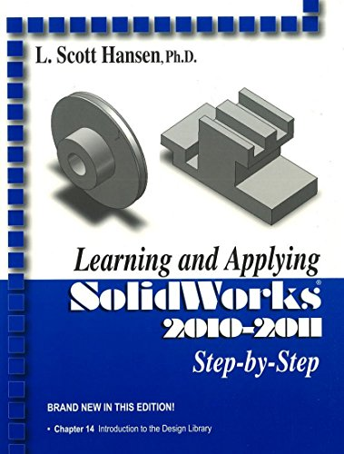 9780831134204: Learning and Applying Soldiworks 2010-2011