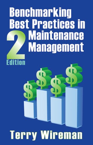 9780831134259: Benchmarking Best Practices in Maintenance Management