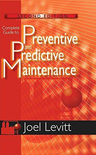 9780831134419: Complete Guide to Preventive and Predictive Maintenance
