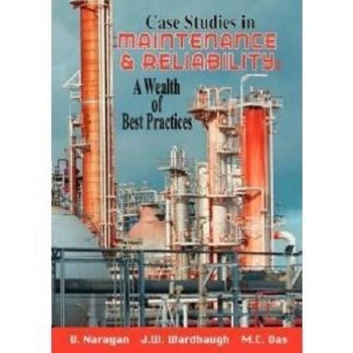 9780831134600: Case Studies in Maintenance and Reliability: A Wealth of Best Practices