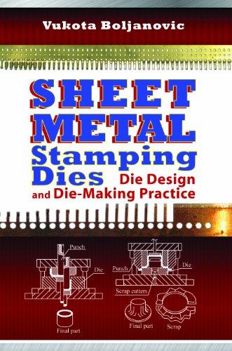 9780831134631: Sheet Metal Stamping Dies: Die Design and Die-Making Practice