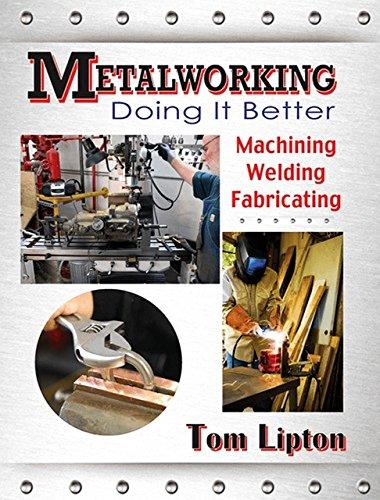 9780831134761: Metalworking: Doing It Better
