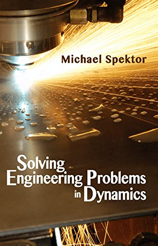 9780831134945: Solving Engineering Problems in Dynamics
