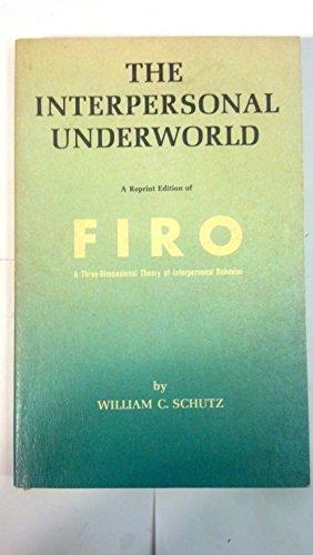 9780831400118: The Interpersonal Underworld