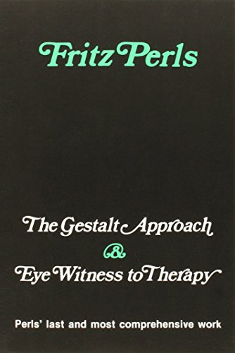 9780831400347: The Gestalt Approach & Eye Witness to Therapy