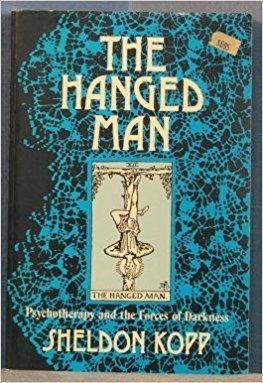 9780831400361: The Hanged Man: Psychotherapy and the Forces of Darkness