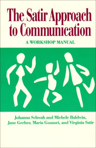 9780831400712: The Satir Approach to Communication: A Workshop Manual