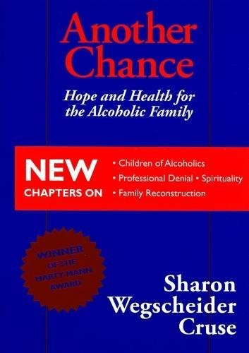 9780831400729: Another Chance: Hope and Health for the Alcoholic Family
