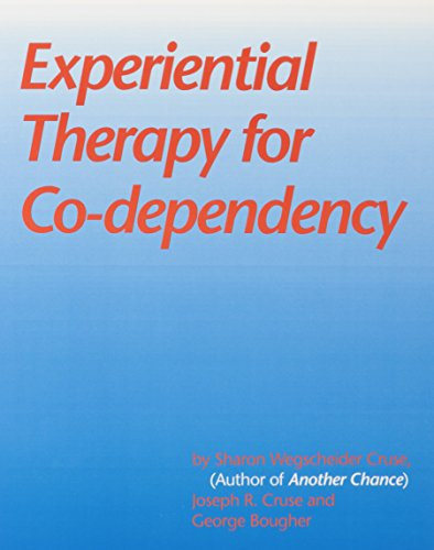 9780831400750: Experiential Therapy for Co-Dependency Manual