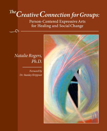 The Creative Connection For Groups: Natalie Rogers