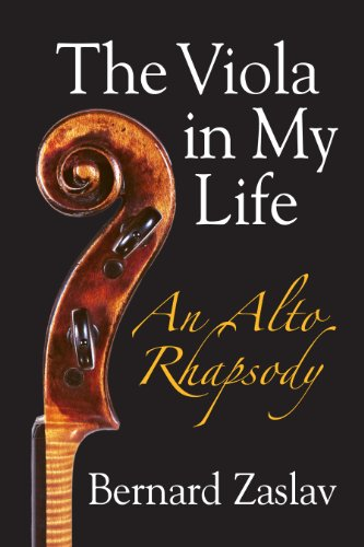 9780831400965: [(The Viola in My Life: An Alto Rhapsody)] [by: Bernard Zaslav]