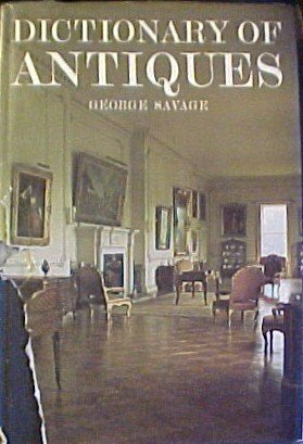 9780831700119: Dictionary of Antiques