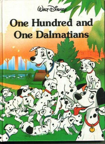 9780831700201: One Hundred and One Dalmatians (Disney Classic Series)