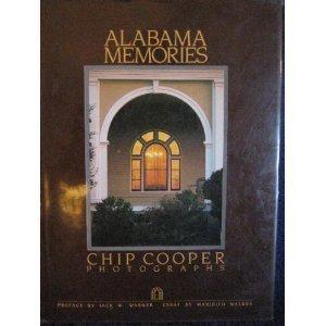 Alabama Memories: Cooper, Chip;Walker, Maridith