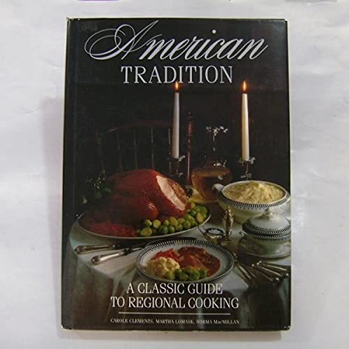 9780831702960: American Tradition: A Classic Guide to Regional Cooking