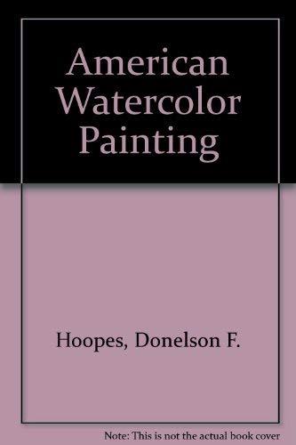 9780831703066: American Watercolor Painting