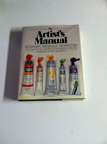 9780831704674: The Artist's Manual: Equipment, Materials, Techniques