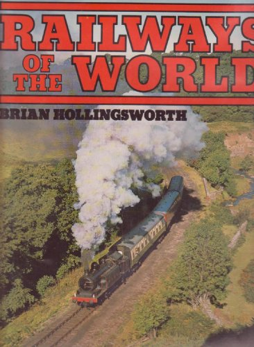 Railways of the World (0831704926) by Brian Hollingsworth