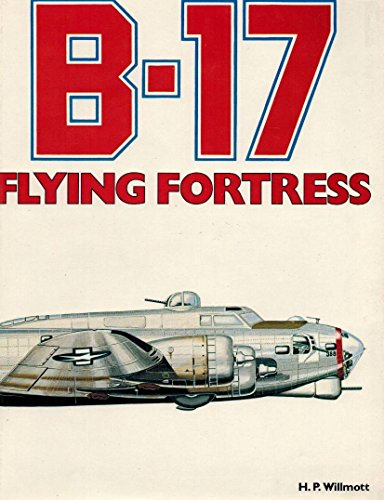 9780831706005: B-17 Flying Fortress
