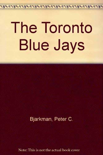 9780831706593: The Toronto Blue Jays
