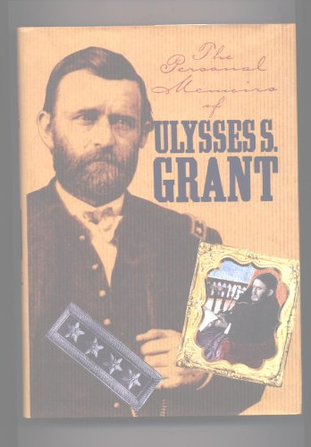 Personal Memoirs of U.S. Grant (Civil War Library) (0831706783) by Ulysses S. Grant