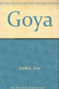 Goya: Gudiol, Jose