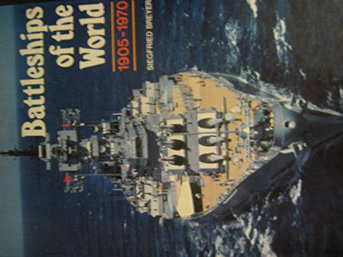 9780831707057: Battleships of the world, 1905-1970