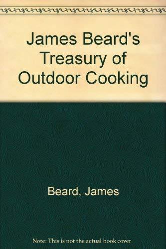 9780831707125: James Beard's Treasury of Outdoor Cooking