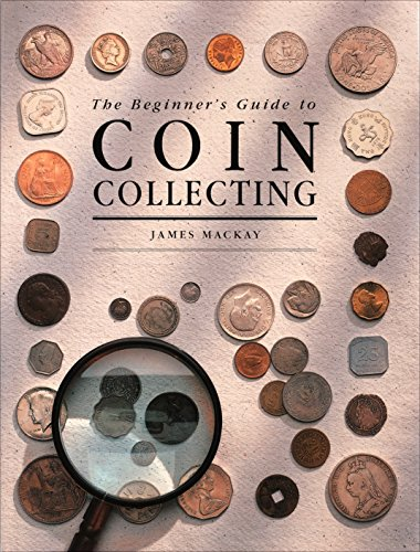 9780831707491: Beginner's Guide to Coin Collecting