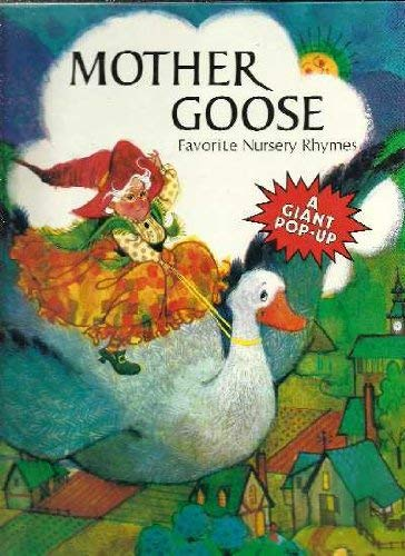 Mother Goose Favorite Nursery Rhymes.A Giant Pop-up