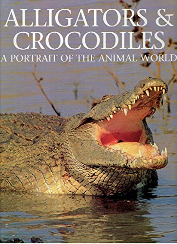 9780831708702: Alligators & Crocodiles: A Portrait of the Animal World (Animals Series)