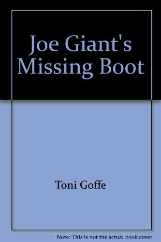 9780831709129: Joe Giant's Missing Boot