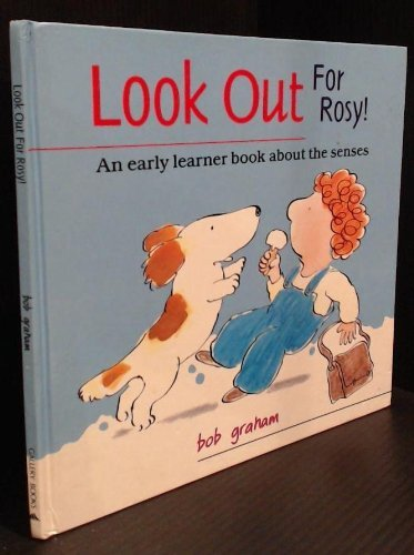 Look Out for Rosy (0831709316) by Bob Graham