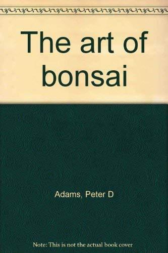9780831709471: The art of bonsai